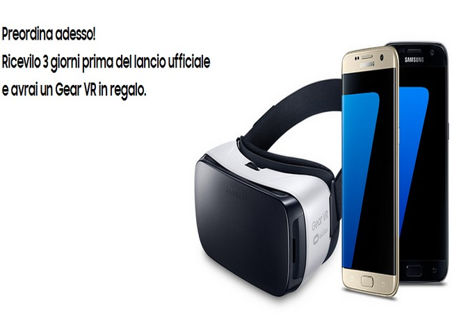 Samsung Galaxy S7, Samsung Galaxy S7 Edge e Gear VR